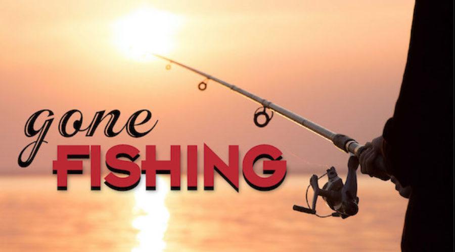 Gone fishing, Doctors' orders
